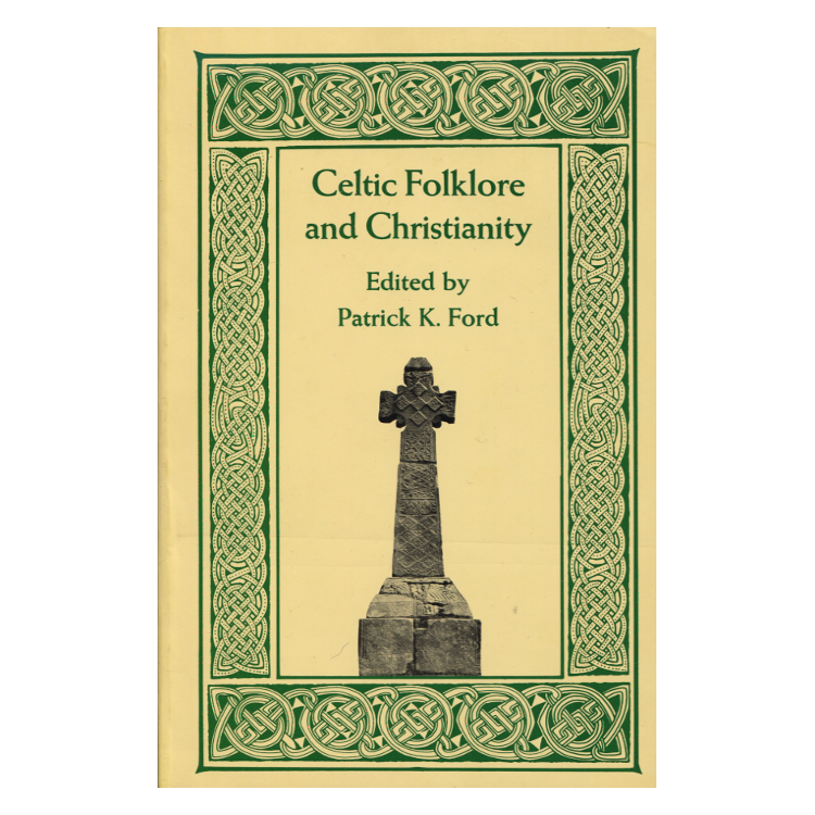 Ford: Celtic Folklore and Christianity ...