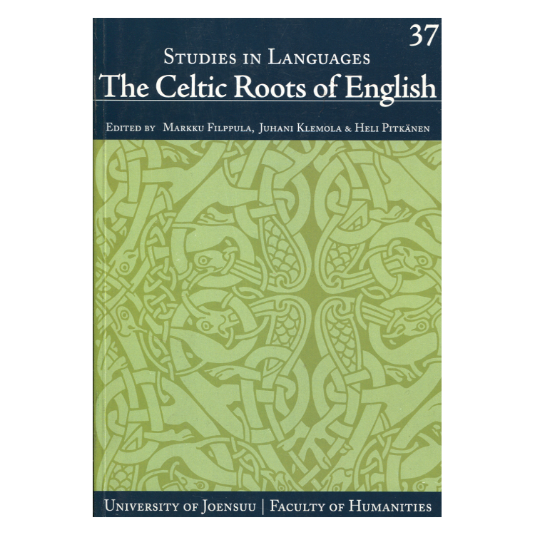 Filppula et al: The Celtic Roots of English