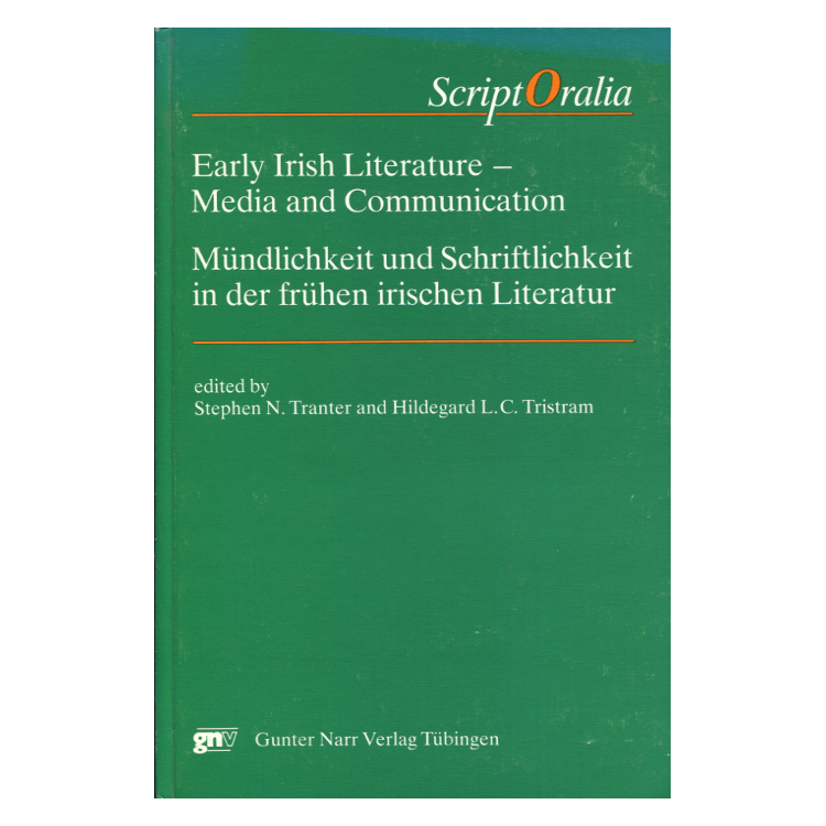 ScriptOralia 10 - Early Irish Literature ...