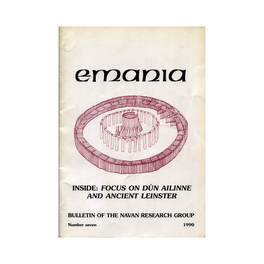 Emania – Bulletin of the Navan Research Group 7 (1990)