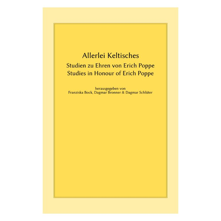 Allerlei Keltisches -- Studies in Honour of Erich Poppe