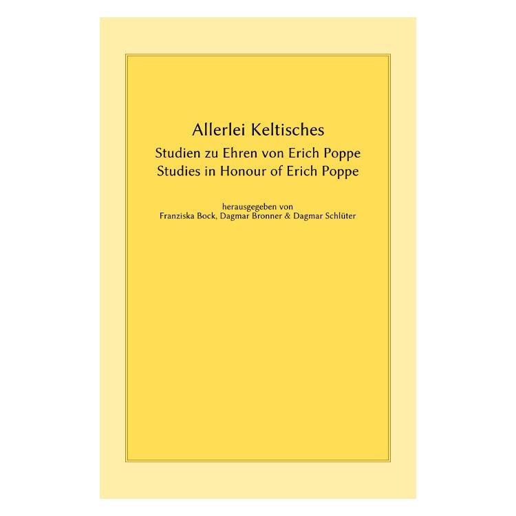 Allerlei Keltisches -- Studien zu Ehren von Erich Poppe